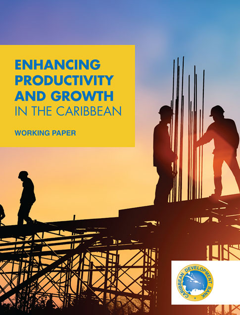 Enhancing Productivity and Growth in the Caribbean title with a background image of steel workers on a high rise