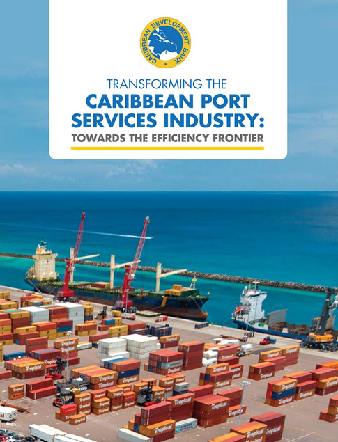 Towards Greater Efficiency: The Transformation of the Caribbean Maritime Port Services Industry title on top of an image of a shipping yard